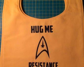 Star Trek: Hug Me- Resistance is Futile Handmade Baby Bib