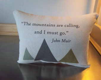 John Muir mountain pillow phrase pillows guy gift adventure throw pillow boyfriend gift cotton canvas cushion gift for him  lodge home decor