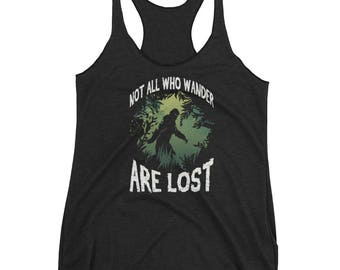 Not All Who Wander Are Lost Bigfoot Sasquatch Squatch Hunter Believe Cryptozoology Women's Racerback Tank