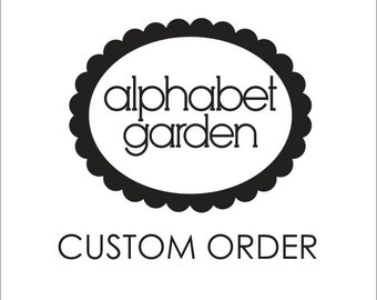 Custom and Personalized Idea for a Vinyl Wall Decal, Your Idea- designed by us just for YOU! Alphabet Garden