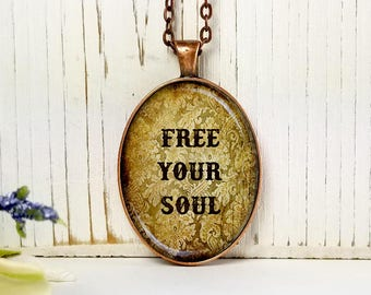 Free Your Soul- Cowgirl Themed-Large Oval- Glass Bubble Pendant Necklace