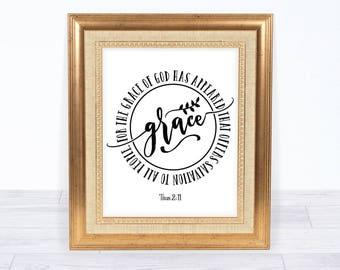 Titus 2:11 Instant Download, Wall Art Printable, Grace Bible Verse, Inspirational Quote Digital Art, Frame Art Design, Nursing Home Decor