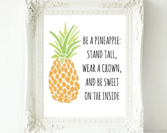 Pineapple Quote, Pineapple Print, Instant Download, Be A Pineapple Art, Wear A Crown Stand Tall, Pineapple Printable, Inspirational Quote
