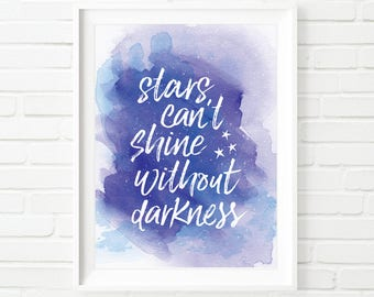 Stars can't shine without darkness, digital print, Printable Art, printable quote, purple home decor, inspirational quote, printable art,