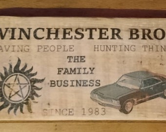 Supernatural, Winchester Brothers, reclaimed wooden sign, Sam and Dean family business sign, saving people, hunting things, TV art sign.