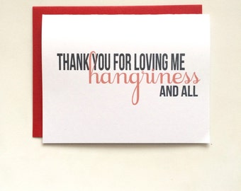 Thanks for Loving Me- Hangry Card- Hangriness Card- Funny Love Card- Anniversary Card- Thank You Card- Greeting Card- Sassy Card
