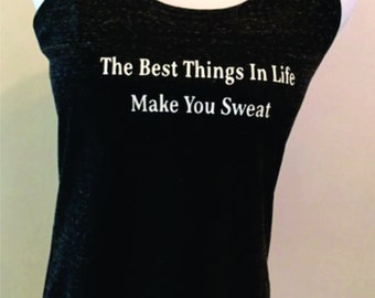 "All Sport Bella Racer Back ""The best things in life make you sweat,"" Tank"