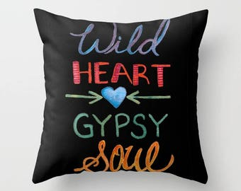 WILD Heart GYPSY Soul, Soulful Art, Bohemian Home Decor, throw pillow, art pillow, home decor, watercolor, hand lettering, Free Spirit, Teen