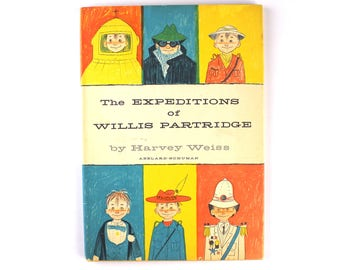 1960 les expéditions de Willis perdrix par Harvey Weiss publié par Abélard Schuman