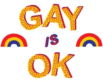 Gay Is Ok - A6 Card