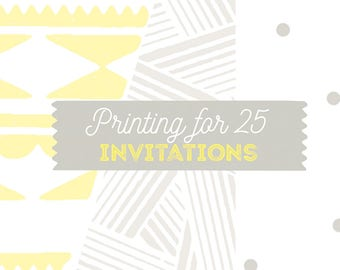 25 Printed Invitations and Envelopes