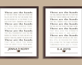 These Are The Hands Wedding Vows, Keepsake, Set of two prints (song lyrics, poem, vows ) Wedding gift, 1st Anniversary, Custom colors