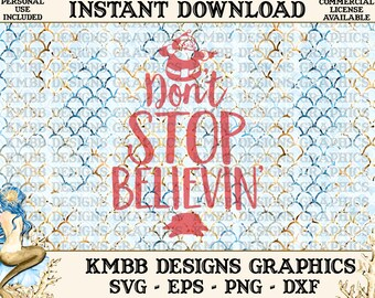 Instant Download - Personal Use - Christmas Tree Santa Don't stop believing - Svg Png Dxf Eps - cut svg files, Shirt Cup Designs Wall Art