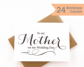 To My Mother on My Wedding Day, Mother Card, Thank Card, Wedding Day Card (WC020-CA)