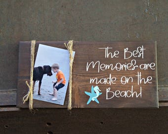 The Best Memories are made on the Beach | Picture Frame | Wood Signs | Beach Sign | Home Decor | Coastal Decor | Beach Decor