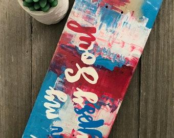 Skateboard Deck - Wallart - bohemian - quote