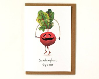You Make My Heart Skip A Beet -  Pun Valentine's Day Card - Beetroot Love Romance Greeting Card - Humour