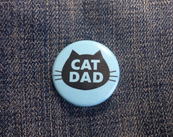 Cat Dad Button 1.25""