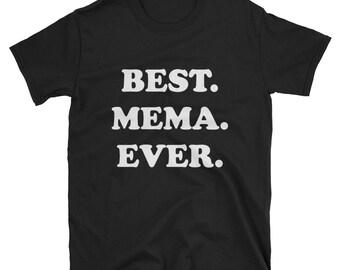 Best Mema Ever T Shirt