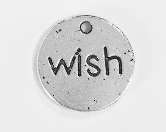"""20 pcs of Antiqued silver double sided """" Wish"""" coin drop 15mm, Antique silver massage pendant Limited quantity"""