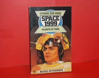 Space 1999 Planets Of Peril  Rare British Star Science Fiction Paperback By Michael Butterworth  First In Series By Star 1977