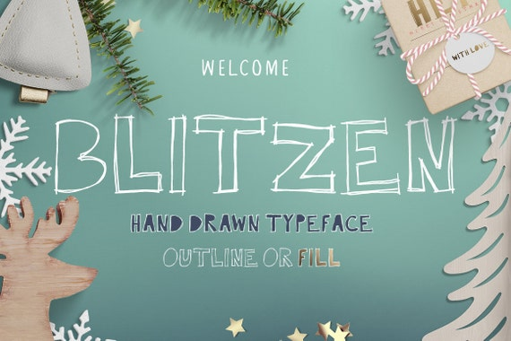 Blitzen Display Font, Hand Drawn scribbly Display typeface with outlines and center fill