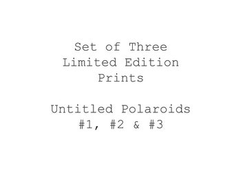 Untitled Polaroid Set of Three Fine Art Prints, Limited Edition, Photography, Monochrome, Giclee, Black and White