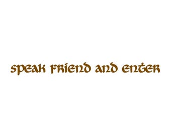 Lord Of The Rings Vinyl Sticker for Door / Wall / Window / Speak Friend And Enter LOTR Gandalf Hobbit Tolkien Decal