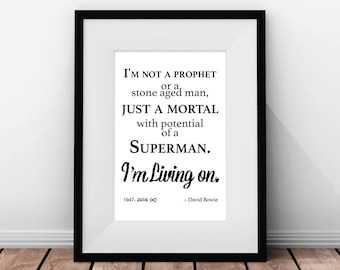 David Bowie Art, David Bowie Poster, David Bowie Print, David Bowie Quote, I'm Living On, Inspirational Quotes  INSTANT DOWNLOAD