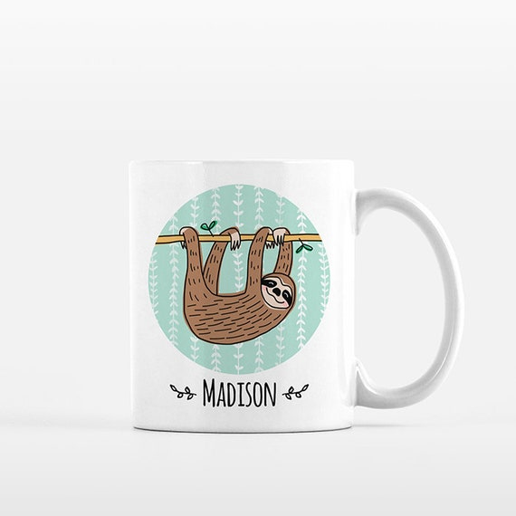 Personalized Mug Sloth Mug Name Mug Custom Mug Personalized Gift for Her for Him Sloth Lover Gift Sloth Gift Idea Sloth Coffee Mug Sloth Cup