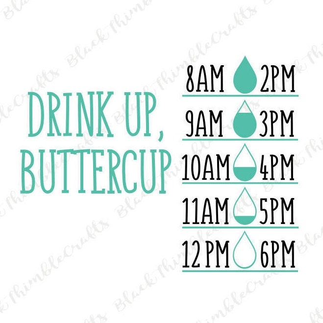 cc52781771 Drink Up, Buttercup SVG Drink Your Water SVG Water Bottle