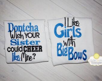 Cheer Sister Shirt - Cheer Brother Shirt - Embroidered Cheer Sibling Shirt - Cheer Family Shirt - I like Girls with Big Bow