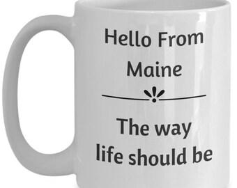 Hello from maine coffee cup mug