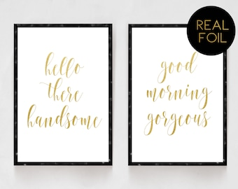 Good Morning Gorgeous, Hello There Handsome, Real Foil, Gold Foil, Bedroom Decor, Wedding Gifts, His and Hers, Master Bedroom, Foil Art