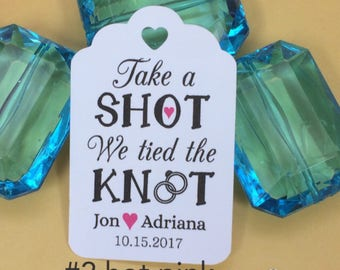 Take a Shot We Tied The Knot Tag, Wedding Tags, mini liquor bottle tags, Bridal Shower Tag, Shot Glass Tag, Wedding Favor, Party Favor vegas