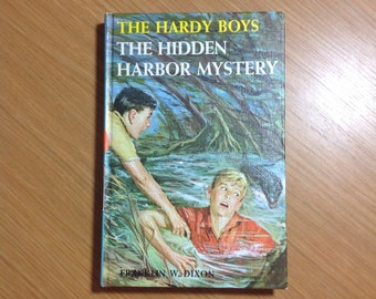 First revised edition 1961 The Hidden Harbor Mystery The Hardy Boys
