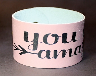 You Are Amazing Cuff - Leather and Vinyl Bracelet - Light Pink and Black