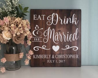 Eat Drink and Be Married Wedding Sign / Wood Wedding Sign / Wedding Decor, Rustic Wood Wedding Sign, Country Wedding, Barn Wedding