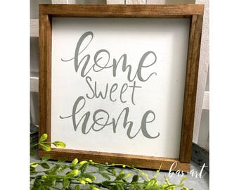 """Home Sweet Home"" -Farmhouse Style Sign."