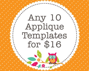 Any 10 Applique Templates, You Choose Designs, Multiple Purchase Discount. PDF Patterns by Angel Lea Designs