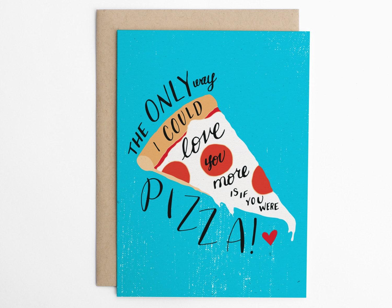 Valentine S Day Card Funny Love Pizza