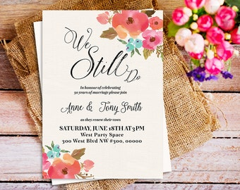 Anniversary party invitation vow renewal invite we still do we still do invitation romantic pink floral we still do invitation floral we still stopboris Images