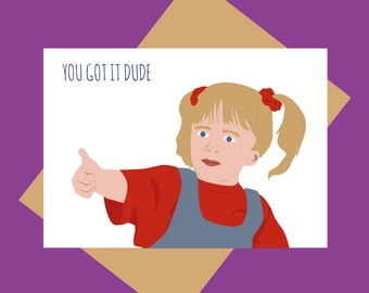 Full House greeting card - Michelle Tanner - You got it dude