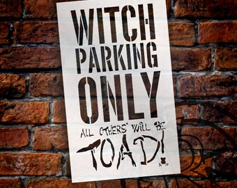 Witch Parking Only-Word Stencil-Select Size-SKU: STCL290