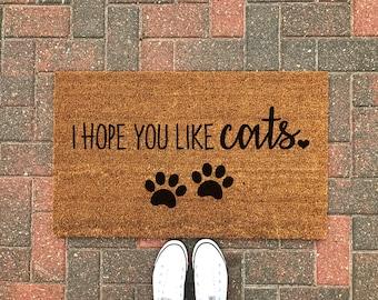Hope You Like Cats Doormat / Cat Doormat / Funny Doormat / Cat Welcome Mat / Cat Gift / Cat Lover / Pet Gift / Spring Decor / Front Porch