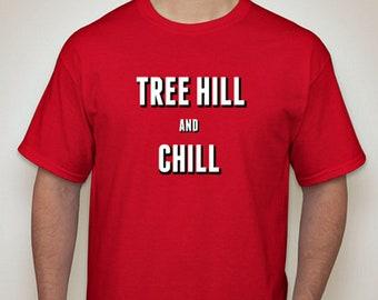Tree Hill & Chill T-Shirt