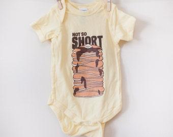 Not So Short - Baby Onesie