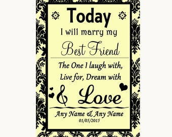 Yellow Damask Today I Marry My Best Friend Personalised Wedding Sign