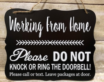 Working from Home Door Hanger/Sign/ Do not Disturb Sign/ No Soliciting Sign/ Do not Knock Sign