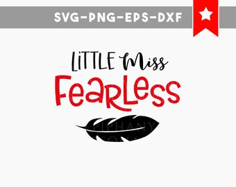little miss fearless svg file, tshirt designs boho baby clothes svg, be brave little one, be wild and free, onesie svg, cricut, cut files